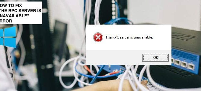 Lỗi the RPC server is unavailable